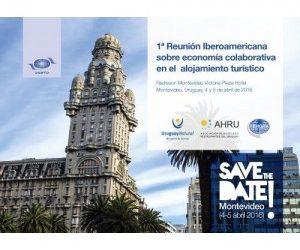 1ª Reunión Iberoamericana de la OMT sobre economía colaborativa en el alojamiento turístico.